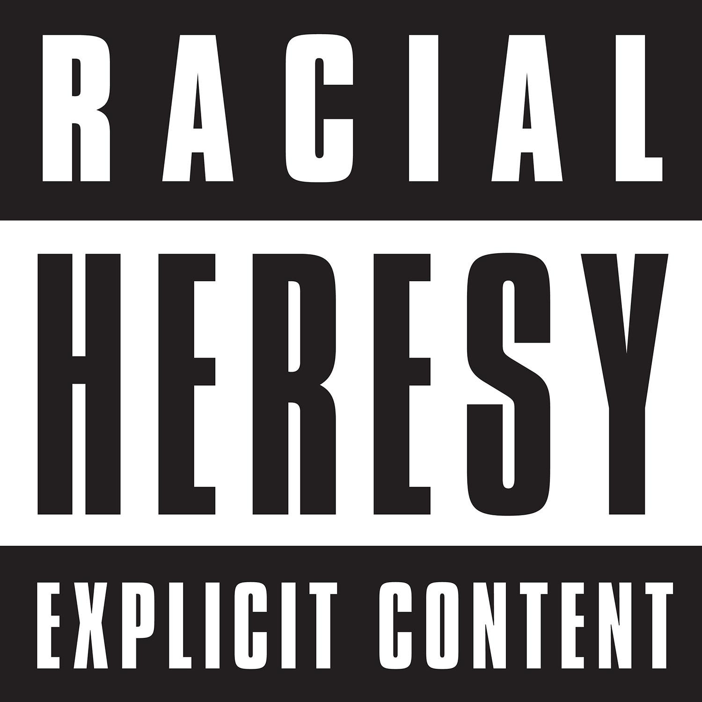 Racial Heresy